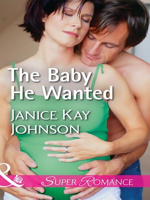 cover image of The Baby He Wanted
